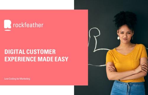 Digital Customer Experience Made Easy